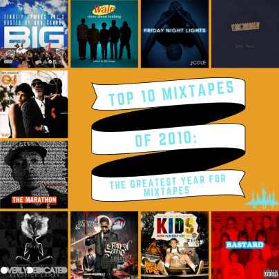 Top Mixtapes of 2010